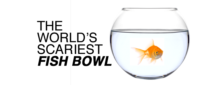 The World's Scariest Fish Bowl